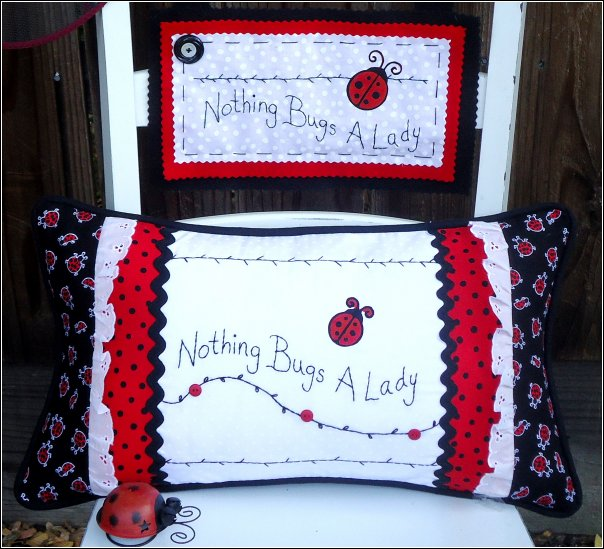nothing bugs a lady sign and pillow